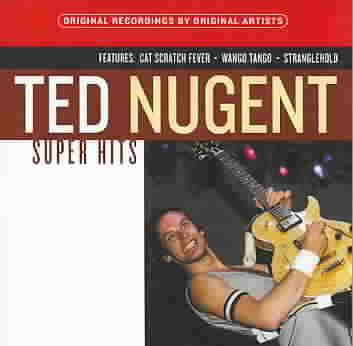 SUPER HITS:TED NUGENT BY NUGENT,TED (CD)