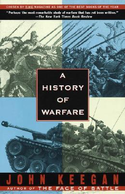 A History of Warfare By Keegan, John